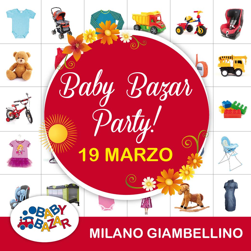 0f29d1ec3c391 Vieni a Baby Bazar Party di Baby Bazar Milano Giambellino. Sabato 19 marzo