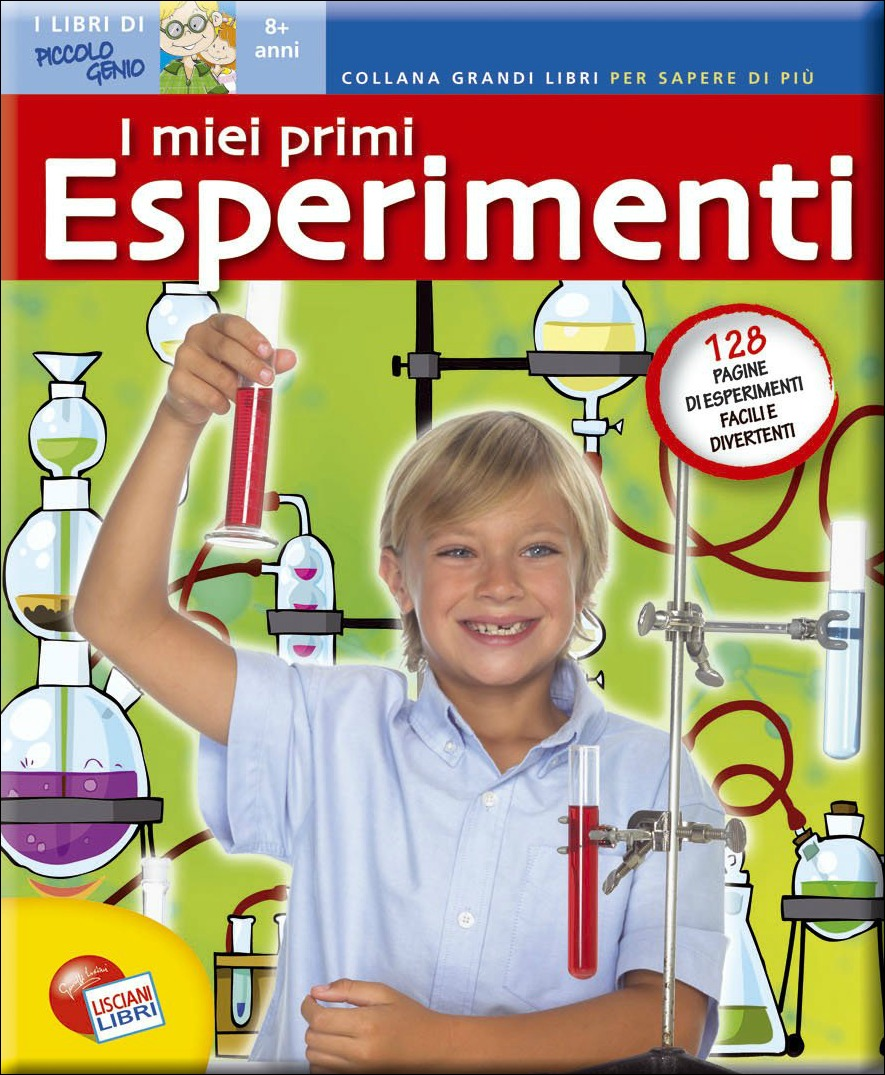 i miei primi esperimenti scientifici
